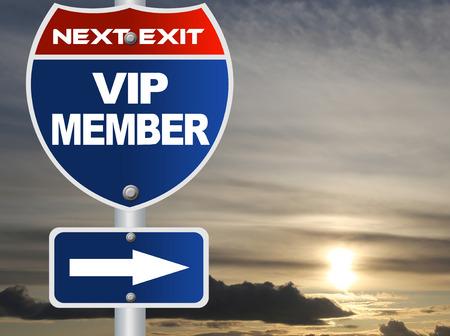 member: Vip member road sign