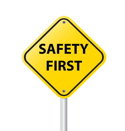 cautionary:  safety first sign on white background vector illustration