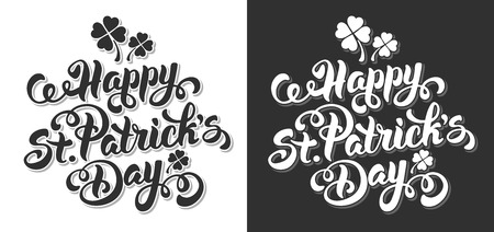Saint Patricks Day Design with Calligraphic Lettering Inscription Happy St Patricks Day Isolated on White and Black Background. Vector Illustration.
