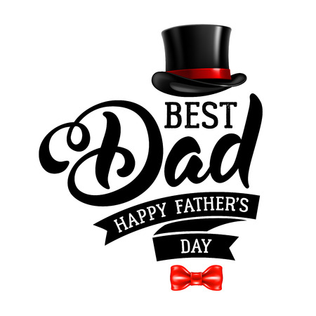 fedora: Fathers Day Lettering Calligraphic Design Isolated on White Background. Best Dad Inscription with fedora and bow tie. Vector Design Element For Greeting Card and Other Print Templates. Illustration