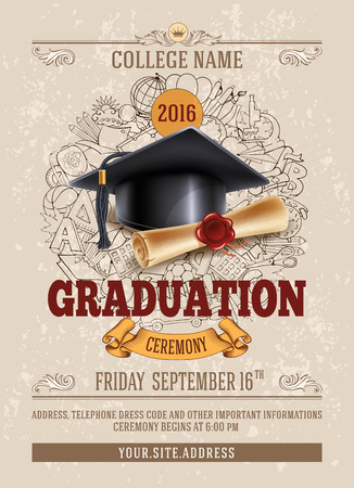 Vector template of announcement or invitation to Graduation ceremony or party with unusual realistic image of Graduation cap and diploma. There is place for your text. Ilustração