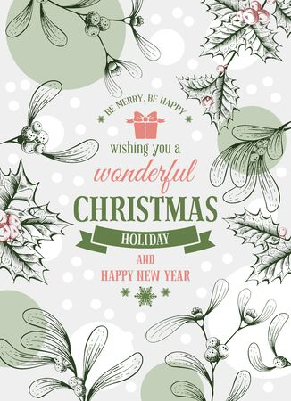wishing card: Vintage vector card with hand drawn in engraved style mistletoe and holly berry for Christmas. Wishing you a wonderful holiday ! Illustration