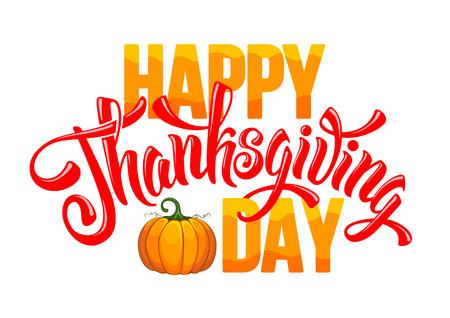 tarjeta de felicitación de la acción de gracias con la calabaza y la caligrafía inscripción Día de Acción de Gracias. Feliz Día de Acción de Gracias plantilla. Vector de la ilustración.