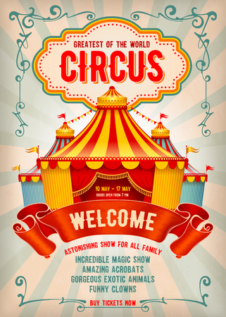 Vintage Circus advertising poster or flyer with big circus marquee. Elegant title, retro background and space for your text. Vector illustration. 写真素材 - 95847286