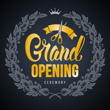 Advertisement of Grand Opening. Unusual design with laurel wreath, calligraphy inscription, golden ribbon and scissors on black background. Vector illustration.