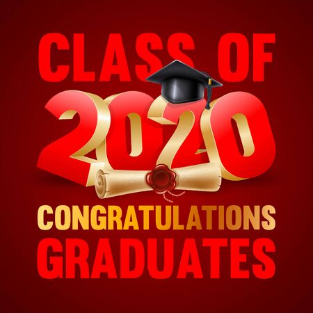 Congratulations graduates class of 2020. Emblem with volumetric digits 2020, congratulatory text, graduation cap and diploma. Layout in red and golden colors. Vector illustration.