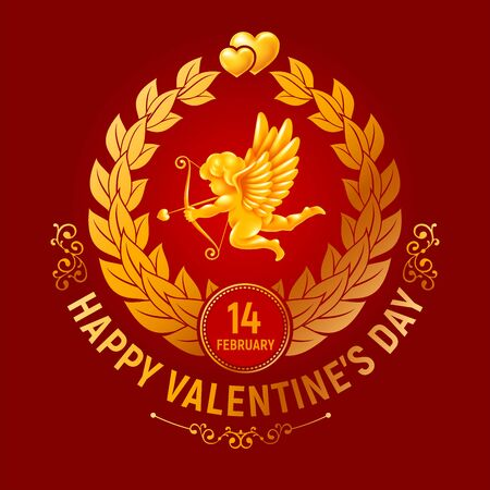 Valentines day chic greeting card with congratulatory text, golden figure of cupid, couple of golden hearts and laurel wreath. Vector illustration.