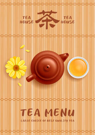 Tea menu template. Chinese ceramic teapot with cup of tea, yellow flower and petals on bamboo mat background. Chinese character means Tea. Vector illustration. Vector Illustration