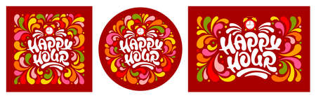 Happy Hour. Unusual hand drawn calligraphy lettering and alarm clock on red background. Designs in square, circle and rectangle shape. For catering establishments advertisement. Vector illustration.