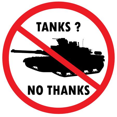 Warning sign for military tanks - Tanks ? No, thanks. Vector
