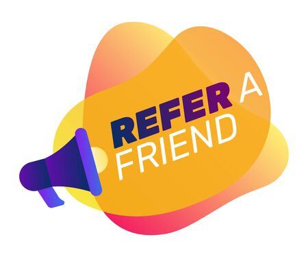 Refer a Friend announcement design. Text on gradient abstract overlaid shapes and blue megaphone. Vector illustration for advertising posters, signs, banners