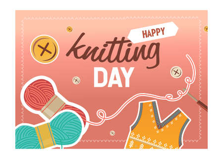 Knitting day cover design. Yarns, crochet and thread, knitted cloth vector illustrations with text. Handmade hobby concept for craft shop webpage or website background design Иллюстрация
