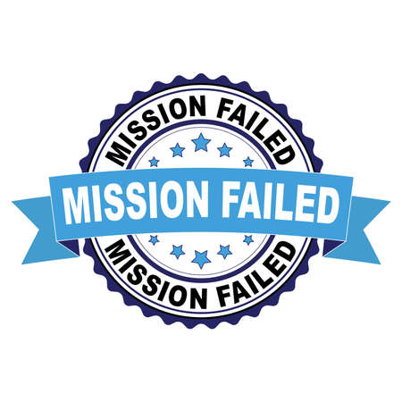 Blue black rubber stamp with Mission failed concept