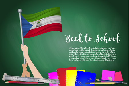Vector flag of Equatorial Guinea on Black chalkboard background. Education Background with Hands Holding Up of Equatorial Guinea flag. Back to school with pencils, books, school items learning and childhood concept.