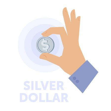 Businessman hand holding a silver dollar. Flat isolated on white background vector design element for web infographic, presentation. Busines economy concept illustration of hand, cash, dollar coin.