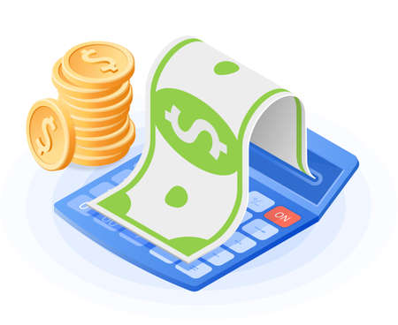 The accountant calculator, paper dollar, stack of coins. Flat vector isometric illustration. The business income, commercial success, profit calculation, financial advising, finance control concept.