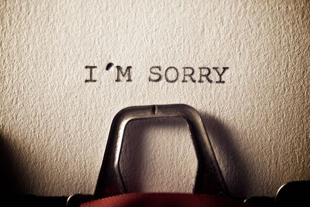 The sentence, Y´m sorry, written with a typewriter.