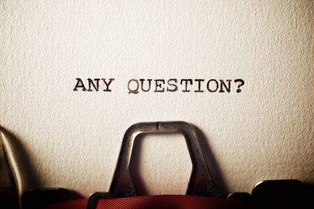 Any question? text written with a typewriter.