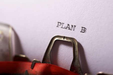 Plan B text written on a paper.