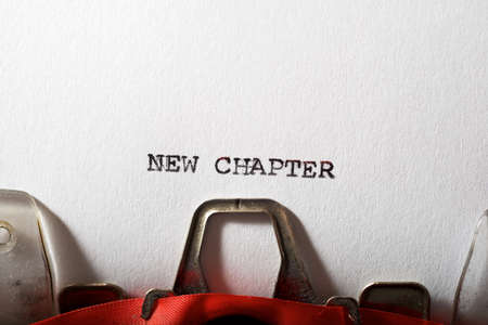 New chapter text written with a typewriter.