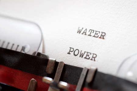 Water power phrase written with a typewriter.