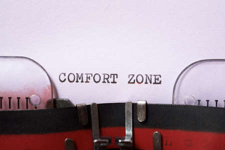 Comfort zone phrase written with a typewriter.