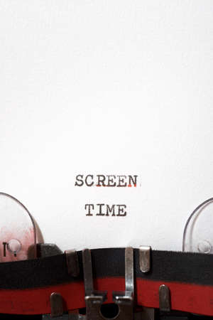 Screen time phrase written with a typewriter.