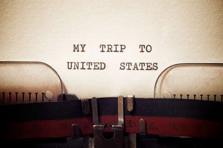 My trip to United States phrase written with a typewriter.