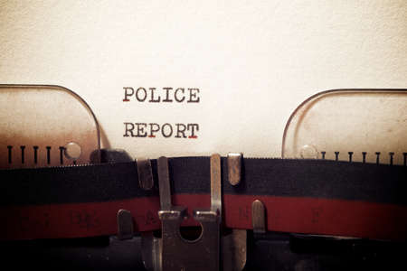 Police report phrase written with a typewriter.