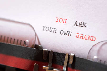 You are your own brand phrase written with a typewriter. Banque d'images