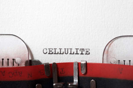 The word cellulite written with a typewriter.