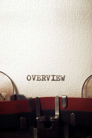 The word overview written with a typewriter.