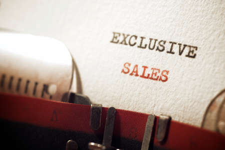Exclusive sales phrase written with a typewriter.