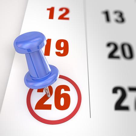six months: Calendar and blue pushpin. Mark on the calendar at 26.