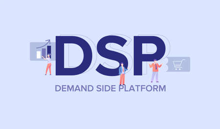 DSP demand side platform. Innovative infrastructure for effective internet offer improved delivery and timely satisfaction of supplier and customer web structure of electronic vector store. Illusztráció