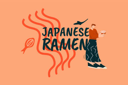 Japanese ramen. Poster with character holding bowl pasta in orange style Asian fast food noodles with added meat and vegetables eating delicious food with chopsticks traditional Chinese vector snack.