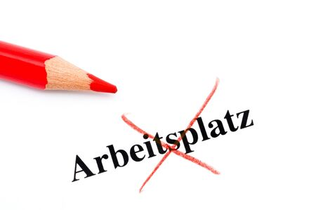 A job - Arbeitsplatz - has been cut off