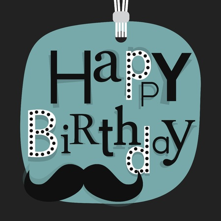 masculine: Abstract close up of hanging Happy Birthday message with mustache Illustration