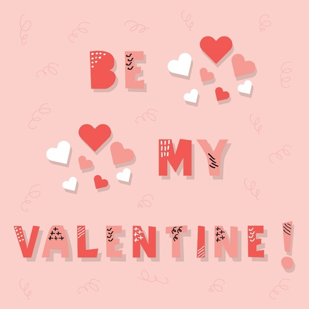 Cute pink cut font and textured Be My Valentine message Vettoriali