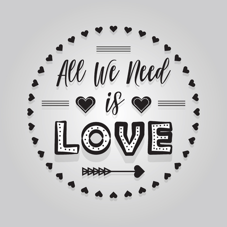 Abstract ink black LOVE All We Need round message banner emblem on gray gradient background