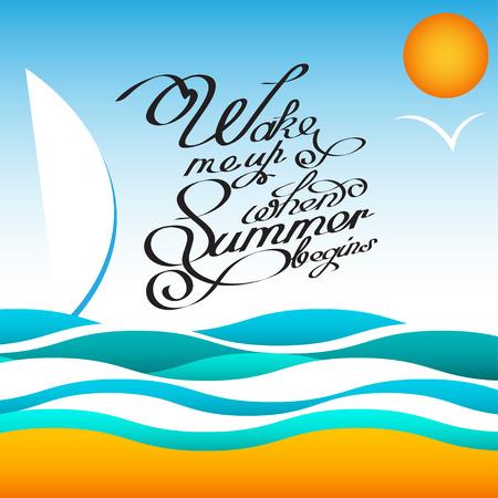ベクター スタイルの夏のデザインは、太陽と鳥とポスター。手書きの見積もり書。フレーズは、カバーまたはウェブサイトの印刷の夏の開始時に私  イラスト・ベクター素材