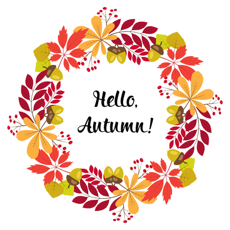 round frame of autumn leaves and berries. Text - Hello autumn.Greeting card or Invitation