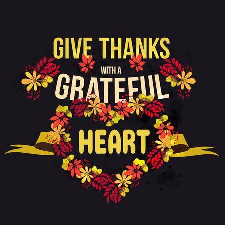 Vector mit Zitat danke mit einem dankbaren Herzen. Happy Thanksgiving Day Kartenvorlage.