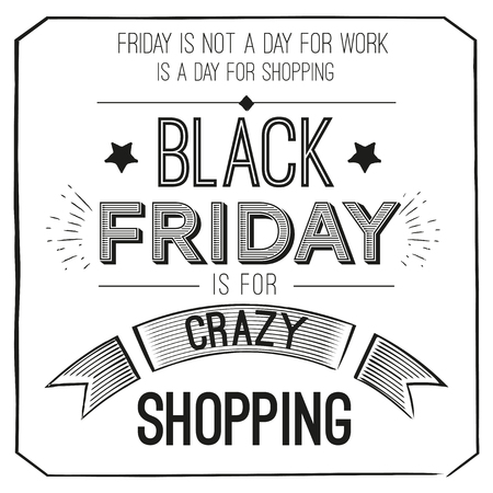 Black Friday poster with quote design template. Vector illustration