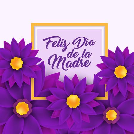 Feliz dia de la Madre, Happy Mother s day in spanish Illustration