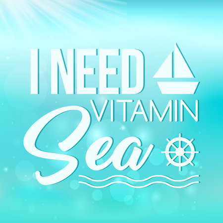 I need vitamin sea poster on turquoise background