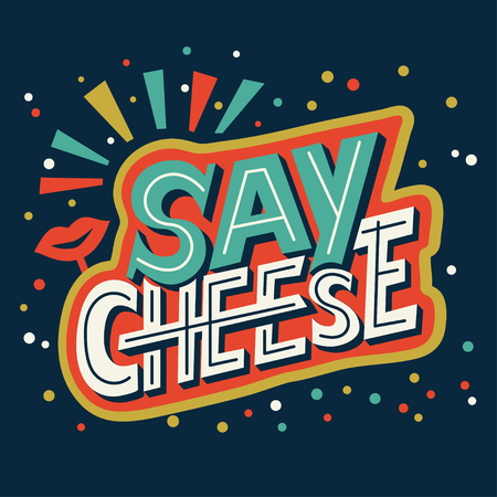 say cheese - hand lettering calligraphy phrase about photo. Positive quote and inspiration vector illustration. Hand drawn typography card. Digital lettering text