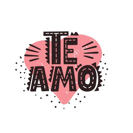 Te Amo - Spanish text - love you. Vector lettering poster Ilustração