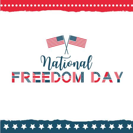 Vector illustration of National Freedom Day. Poster for celebration design.