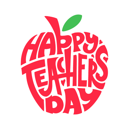 Happy Teachers Day. Hand lettering quote in silhouette apple. Text in form. Congratulation school card, label, badge vector.